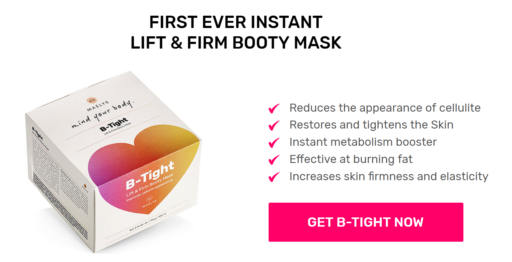 B-Tight Booty Mask